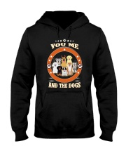 You  Me and Dogs Hooded Sweatshirt thumbnail