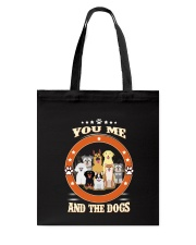 You  Me and Dogs Tote Bag thumbnail