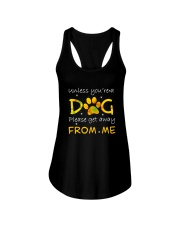 Unless You Are A Dog Ladies Flowy Tank thumbnail