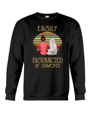 Samoyed Easily Distracted 1012 Crewneck Sweatshirt front