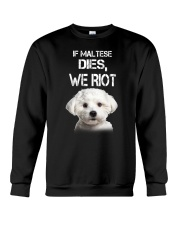 Maltese We riot 150319 Crewneck Sweatshirt thumbnail