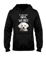 Maltese We riot 150319 Hooded Sweatshirt thumbnail