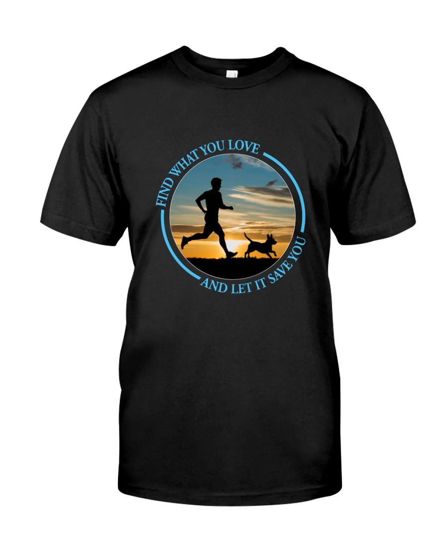Walking Find What You Love Classic T-Shirt