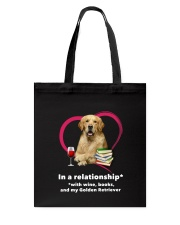 In A Relationship Golden Retriever  Tote Bag thumbnail