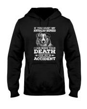 Australian Shepherd Hurt My Dog 1503 Hooded Sweatshirt thumbnail