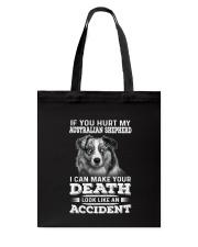 Australian Shepherd Hurt My Dog 1503 Tote Bag thumbnail