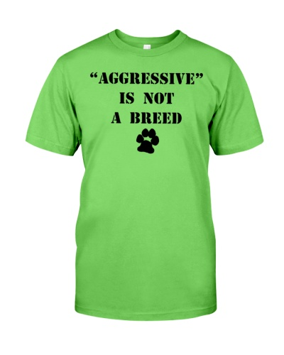 Aggressive is not a breed