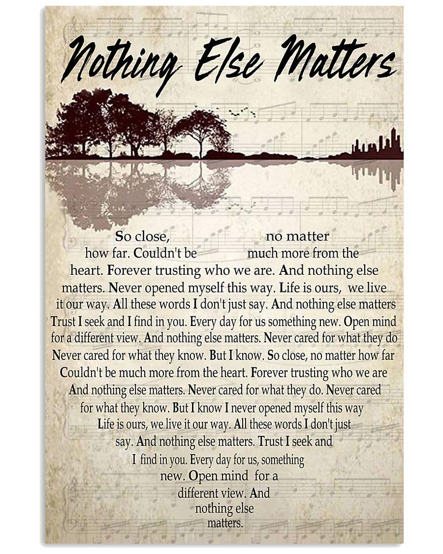 Nothing Else Matter 001 11x17 Poster