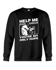 Help Me Stack Overflow You are My Only Hope Crewneck Sweatshirt thumbnail