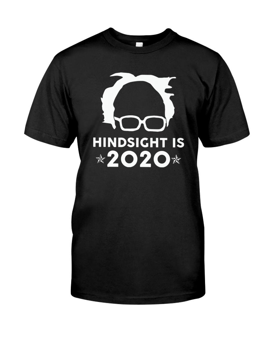 PREMIUM Hindsight is 2020 Bernie Sanders Classic T-Shirt