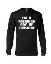 I'm A Freaking Ray Of Sunshine Long Sleeve Tee thumbnail