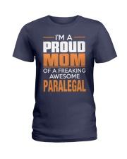 PROUD MOM - PARALEGAL Ladies T-Shirt thumbnail