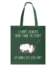 Cat Lazy Shirt I Do Not Always Have Time Study  Tote Bag thumbnail