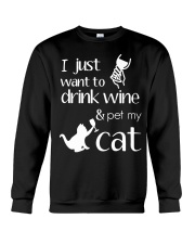 I Want To Drink Wine And Pet My Cat Cat Wine Crewneck Sweatshirt thumbnail