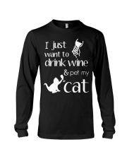 I Want To Drink Wine And Pet My Cat Cat Wine Long Sleeve Tee thumbnail