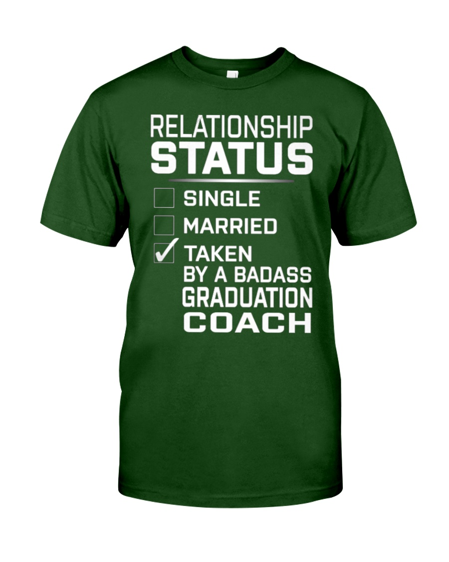 Graduation Coach - Relationship Status Classic T-Shirt showcase