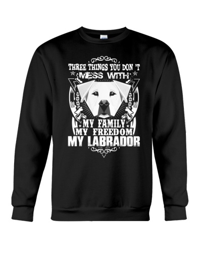 Dog Labrador T-shirts Three Things You Don't Mess