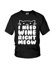 I NEED WINE RIGHT MEOW Cat Wine Youth T-Shirt thumbnail