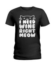 I NEED WINE RIGHT MEOW Cat Wine Ladies T-Shirt thumbnail