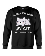 I Am Late My Cat Was Sitting On Me Cat Crewneck Sweatshirt tile