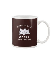 I Am Late My Cat Was Sitting On Me Cat Mug tile