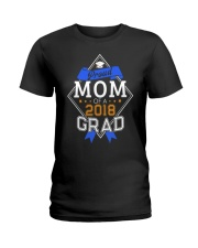 PROUD MOM OF A 2018 GRADUATE GRADUATION Ladies T-Shirt thumbnail