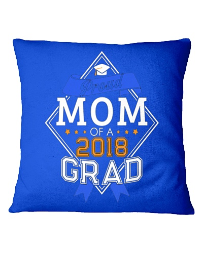 PROUD MOM OF A 2018 GRADUATE GRADUATION