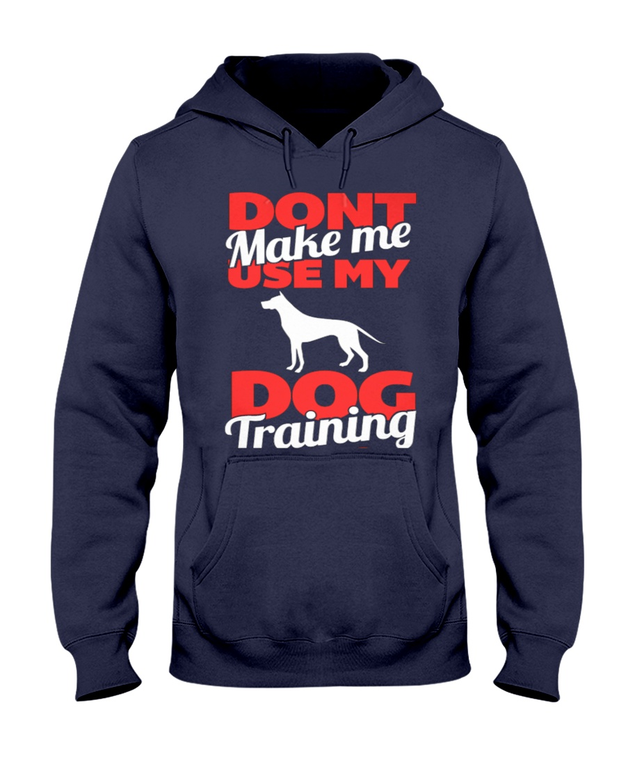 Dog Training Voice Limited Ed 2015 Hooded Sweatshirt