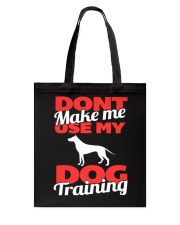 Dog Training Voice Limited Ed 2015 Tote Bag tile