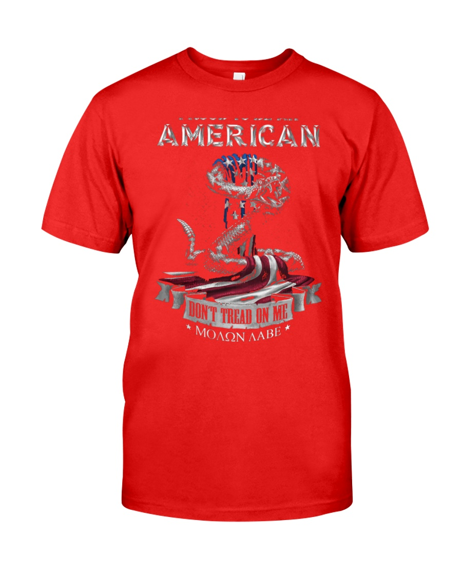 PATRIOTIC- PROUD TO BE AN AMERICAN 0001 Classic T-Shirt
