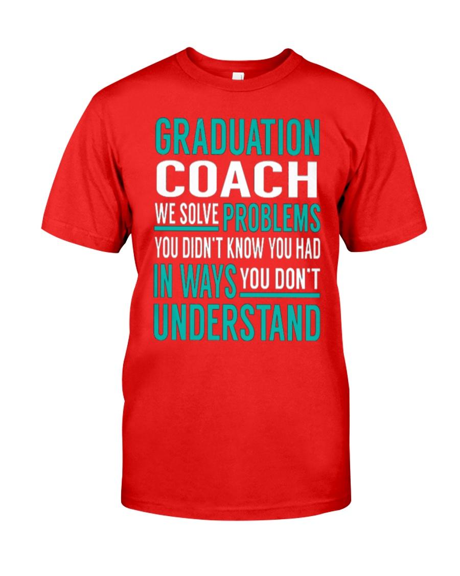 Graduation Coach - Solve Problems Classic T-Shirt showcase
