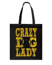 crazy dog lady limited edition Tote Bag thumbnail