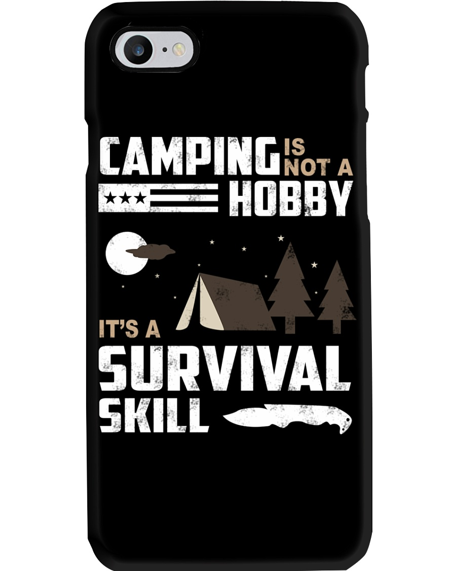 Camping - Camping Is Survival Skill Phone Case