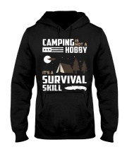 Camping - Camping Is Survival Skill Hooded Sweatshirt thumbnail