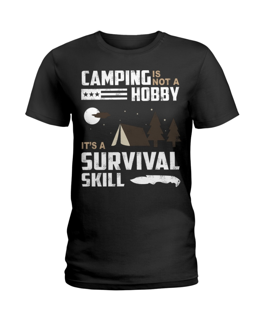 Camping - Camping Is Survival Skill Ladies T-Shirt