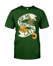 Ask me about my cats Classic T-Shirt front