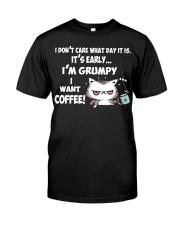 I'm Grumpy I Want Coffee Grumpy Coffee Cat Classic T-Shirt front