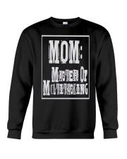 Mom Master of Multitasking - Great Mothers Day Crewneck Sweatshirt thumbnail