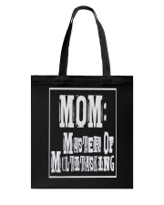 Mom Master of Multitasking - Great Mothers Day Tote Bag thumbnail