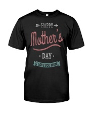 Happy-Mothers-Day-3-Mother-Day Classic T-Shirt thumbnail