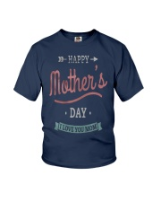 Happy-Mothers-Day-3-Mother-Day Youth T-Shirt front