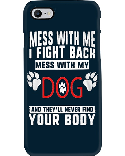 DOG - Mess with me i fight back mess