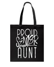 PROUD AUNT OF A 2018 SENIOR GRADUATION G Tote Bag thumbnail