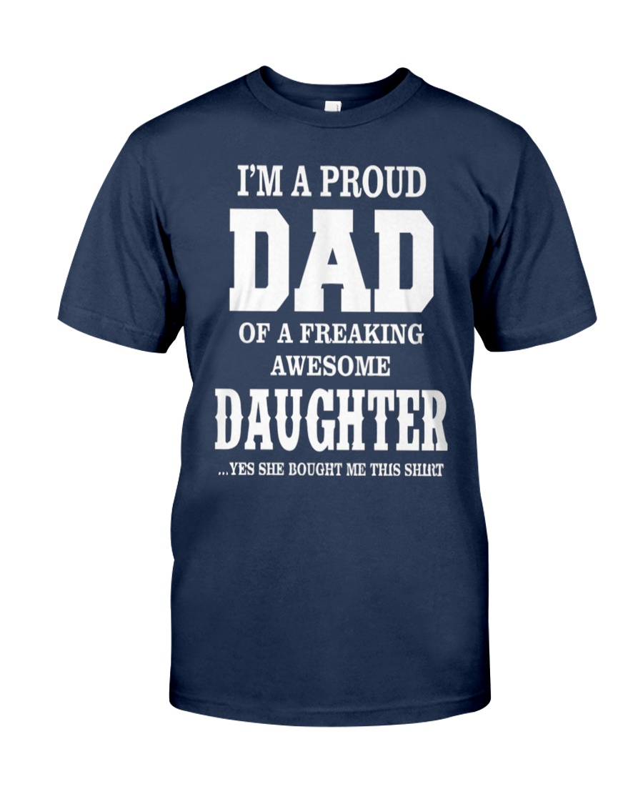 Daughter T-shirt Fathers day gift Classic T-Shirt
