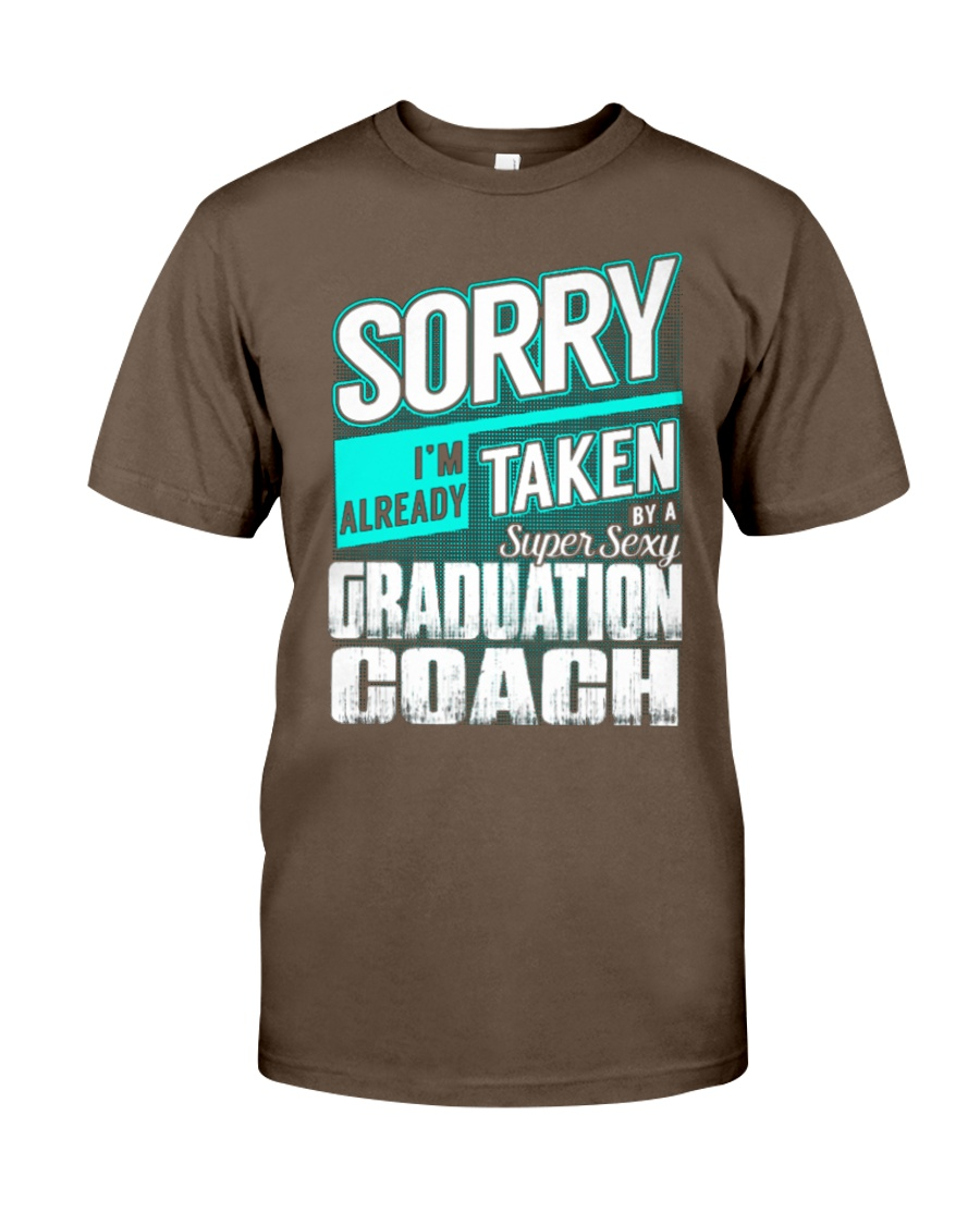 Graduation Coach - Super Sexy Classic T-Shirt