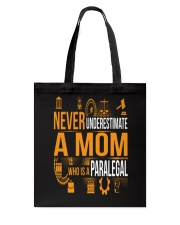 Underestimate A Mom - Paralegal Tote Bag thumbnail