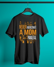 Underestimate A Mom - Paralegal Classic T-Shirt lifestyle-mens-crewneck-front-3