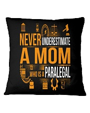 Underestimate A Mom - Paralegal Square Pillowcase thumbnail