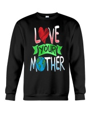 Earth Day t shirt Love Your Mother Earth Cute Tee Crewneck Sweatshirt thumbnail