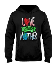 Earth Day t shirt Love Your Mother Earth Cute Tee Hooded Sweatshirt thumbnail